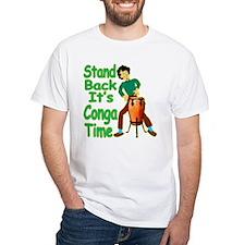 It's Conga Time Shirt
