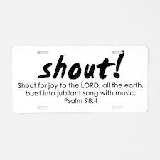 Shout Music Aluminum License Plate