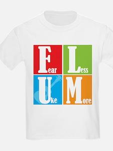 Fear Less Uke More T-Shirt