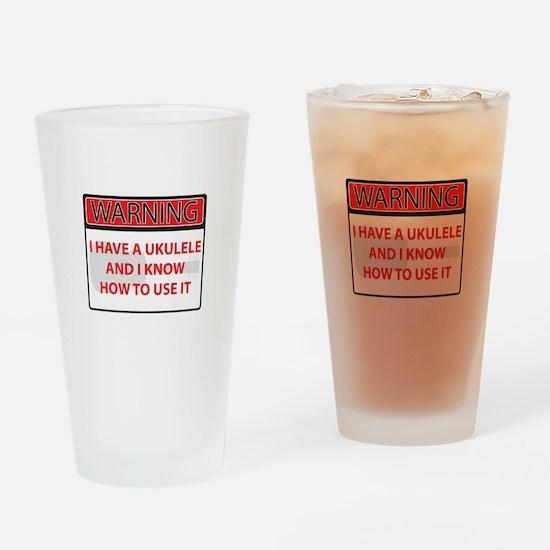 Warning I have a Ukulele Drinking Glass
