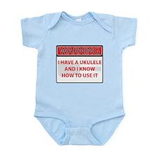 Warning I have a Ukulele Infant Bodysuit