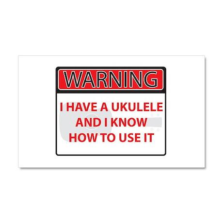 Warning I have a Ukulele Car Magnet 20 x 12