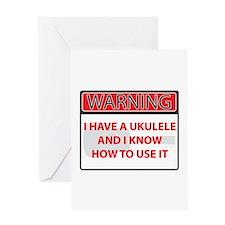 Warning I have a Ukulele Greeting Card