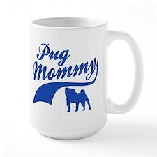 Pug Mommy Mug
