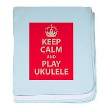 Keep Calm and Play Ukulele baby blanket