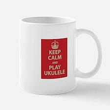 Keep Calm and Play Ukulele Mug