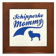 Schipperke Mommy Framed Tile