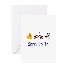 Born to Tri Greeting Card