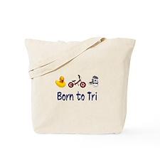 Born to Tri Tote Bag