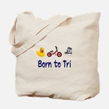 Born to Tri Tote Bag
