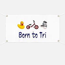 Born to Tri Banner