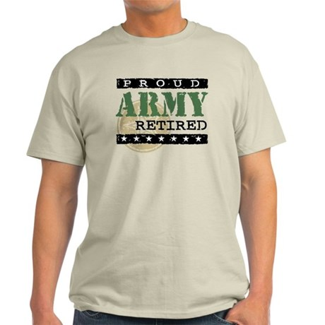 Proud Army Retired Light T-Shirt