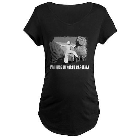 I'm Huge In North Carolina, Funny, Maternity Dark