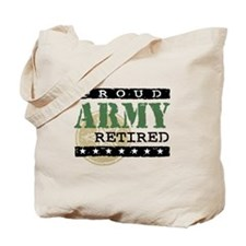 Proud Army Retired Tote Bag