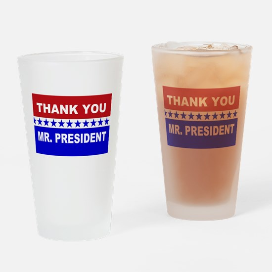 Thank You Mr. President Drinking Glass