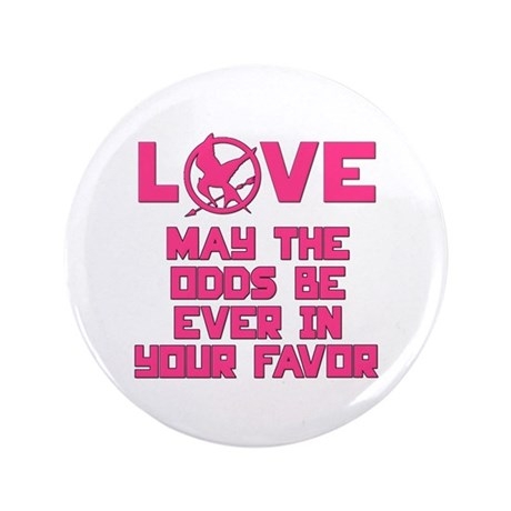 Love: May The Odds Be Ever In Your Favor Hunger Ga
