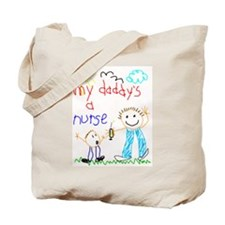 My Daddy's a Nurse Tote Bag