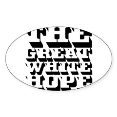 The Great White Hope Decal