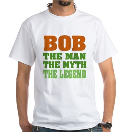 Bob, The Legend T-Shirt