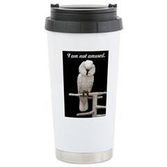 I am not amused. Stainless Steel Travel Mug