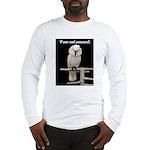 I am not amused. Long Sleeve T-Shirt