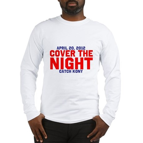 Cover The Night Kony Long Sleeve T-Shirt