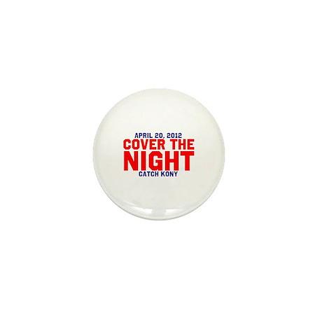 Cover The Night Kony Mini Button
