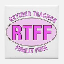 Retired Teacher IV Tile Coaster
