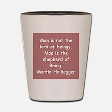 martin heidegger Shot Glass