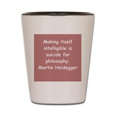martin heidegger Shot Glass