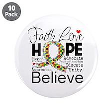 "Faith Love Hope Autism 3.5"" Button (10 pack)"