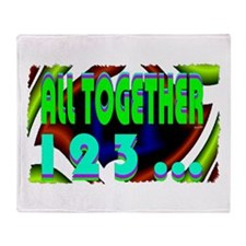 all together now 123 Throw Blanket