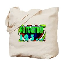 all together now 123 Tote Bag