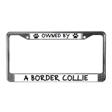 Owned by a Border Collie License Plate Frame