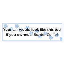 Your Car Border Collie Bumper Bumper Sticker