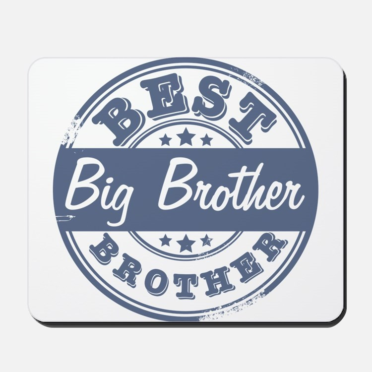 Best Big Brother Mousepad