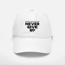 Never Give Up Merchandise Baseball Baseball Cap