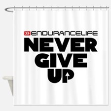 Never Give Up Shower Curtain
