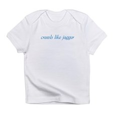 Crawls like jagger Infant T-Shirt