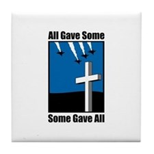 Some Gave All Tile Coaster