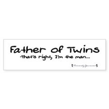 Father of Twins - The Man - Bumper Bumper Sticker