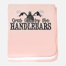 Grab Life By The Handlebars baby blanket