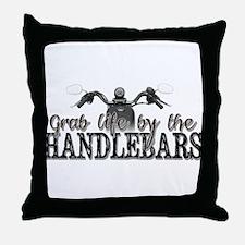 Grab Life By The Handlebars Throw Pillow