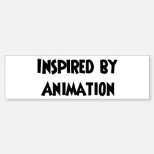 Inspired by Animation Bumper Bumper Bumper Sticker