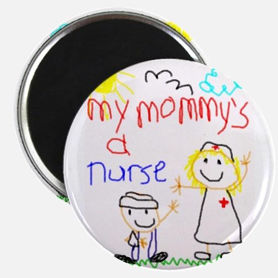 Mommy's a Nurse Magnet