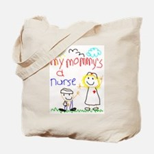 Mommy's a Nurse Tote Bag