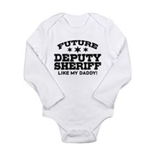 Future Deputy Sheriff Long Sleeve Infant Bodysuit