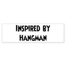Inspired by Hangman Bumper Bumper Sticker