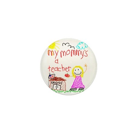 """Mommy Teacher"" Series Mini Button"