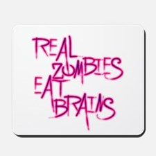 Real Zombies Eat Brains! Page Mousepad